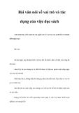 Bài văn nói về vai trò và tác dụng của việc đọc sách