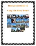 Hình ảnh mới nhất về Công viên Harry Potter