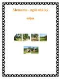 Memento - ngôi nhà kỷ niệm