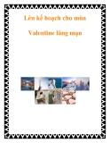 Lên kế hoạch cho mùa Valentine lãng mạn