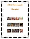 Lễ hội Thaipusam tại Singapore