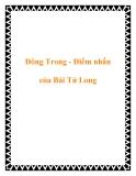 Đông Trong - Điểm nhấn của Bái Tử Long