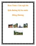 Kon Tum: Cửa ngõ du lịch đường bộ ba nước Đông Dương