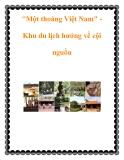"""""""Một thoáng Việt Nam"""" Khu du lịch hướng về cội nguồn"""
