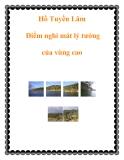 Hồ Tuyền Lâm Điểm nghỉ mát lý tưởng của vùng cao