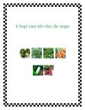 6 loại rau tốt cho da mụn