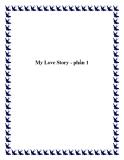 My Love Story - phần 1