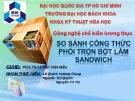 Công nghệ chế biến lương thực trộn bột và sandwich