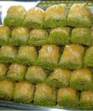 """Kẹo, bánh- """"Quốc hồn quốc tuý"""" của Thổ Nhĩ Kỳ"""