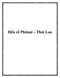 Đền cổ Phimai – Thái Lan