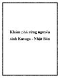 Khám phá rừng nguyên sinh Kasuga