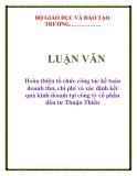 Tiểu luận môn kế toán : Hoàn thiện tổ chức công tác kế toán doanh thu, chi phí & xác định kết quả kinh doanh ở công ty cổ phần đầu tư Thuận Thiên