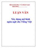Luận văn đề tài : Xây dựng mô hình ngôn ngữ cho Tiếng Việt