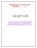 LUẬN VĂN: Hoàn thiện tổ chức công tác kế toán vốn bằng tiền tại Chi nhánh công ty TNHH một thành viênCảng Hải Phòng-Xí nghiệp Xếp dỡ Chùa Vẽ