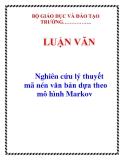 LUẬN VĂN:  Nghiên cứu lý thuyết mã nén văn bản dựa theo mô hình Markov