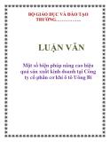 LUẬN VĂN: Một số biện pháp nâng cao hiệu quả sản xuất kinh doanh tại Công ty cổ phần cơ khí ô tô Uông Bí