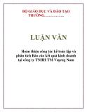 LUẬN VĂN: Hoàn thiện công tác kế toán lập và phân tích Báo cáo kết quả kinh doanh tại công ty TNHH TM Vương Nam