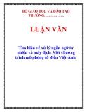 LUẬN VĂN: Tìm hiểu về xử lý ngôn ngữ tự nhiên và máy dịch. Viết chương trình mô phỏng từ điển Việt-Anh