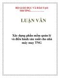 LUẬN VĂN: Xây dựng phần mềm quản lý và điều hành sản xuất cho nhà máy may TNG