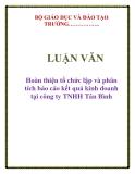 LUẬN VĂN: Hoàn thiện tổ chức lập và phân tích báo cáo kết quả kinh doanh tại công ty TNHH Tân Bình