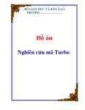 Đồ án: Nghiên cứu mã Turbo