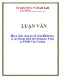 LUẬN VĂN: Hoàn thiện công tác kế toán tiền lương và các khoản trích theo lương tại Công ty TNHH Việt Trường