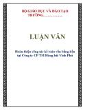 LUẬN VĂN: Hoàn thiện công tác kế toán vốn bằng tiền tại Công ty CP TM Hàng hải Vinh Phú