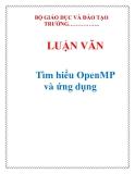 LUẬN VĂN: Tìm hiểu OpenMP và ứng dụng
