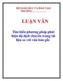 LUẬN VĂN: Tìm hiểu phương pháp phát hiện độ dịch chuyển trang tài liệu so với văn bản gốc