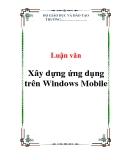 Luận văn:  Xây dựng ứng dụng trên Windows Mobile