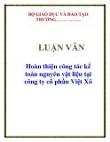 LUẬN VĂN: Hoàn thiện công tác kế toán nguyên vật liệu tại công ty cổ phần Việt Xô