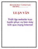 LUẬN VĂN: Thiết lập website trực tuyến phục vụ bán máy tính qua mạng Internet