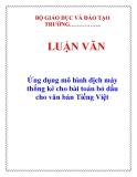LUẬN VĂN: Ứng dụng mô hình dịch máy thống kê cho bài toán bỏ dấu cho văn bản Tiếng Việt