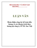 LUẬN VĂN: Hoàn thiện công tác kế toán tiền lương và các khoản trích theo lương tại công ty CP XL Sao Việt