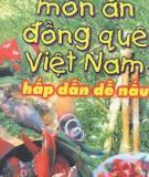 Ebook Món ăn đồng quê Việt Nam hấp dẫn dễ nấu - Trần Văn Quí