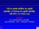 Xử trí phơi nhiễm do nghề nghiệp và không do nghề nghiệp với HIV và Viêm Gan