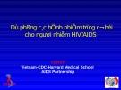 Dự phòng các bệnh nhiễm trùng cơ hội cho người nhiễm HIV/AIDS