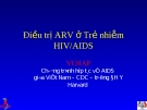 Điều trị ARV ở Trẻ nhiễm HIV/AIDS