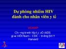 Dự phòng nhiễm HIV  dành cho nhân viên y tế