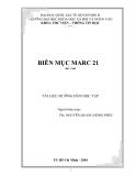 Biên mục Marc 21 (Tài liệu hướng dẫn học tập) - ThS. Nguyễn Quang Hồng Phúc