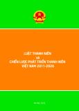 LUẬT THANH NIÊN và CHIẾN LƯỢC PHÁT TRIỂN THANH NIÊN VIỆT NAM 2011-2020