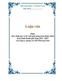 Luận văn: Phân tích, đánh giá và đề xuất giải pháp hoàn thiện chiến lược kinh doanh giai đoạn 2011 -2015 của công ty quảng cáo Đất Phương Nam