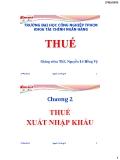 Bài giảng Thuế-Chương 2: Thuế xuất nhập khẩu