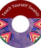 Teach Yourself Swahili   © Hassan O. Ali & Ali M. Mazrui