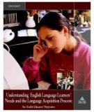Understanding  English Language Learners'  Needs and the Language Acquisition Process: Two Teacher Educators' Perspectives