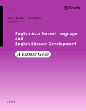 English As a Second Language and English Literacy Development: A Resource Guide