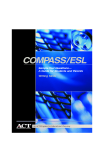 COMPASS/ESL ® Sample Test Questions— A Guide for Students and Parents Writing Skills