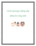 Cách massage chống nếp nhăn da vùng mắt