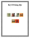 Kệ CD hàng độc