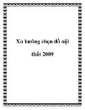 Xu hướng chọn đồ nội thất 2009